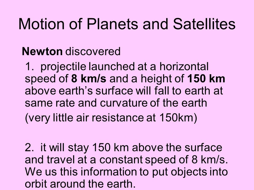 Motion of Planets and Satellites