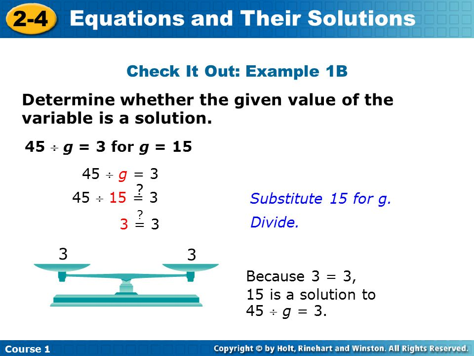 Determine whether the given value of the variable is a solution.