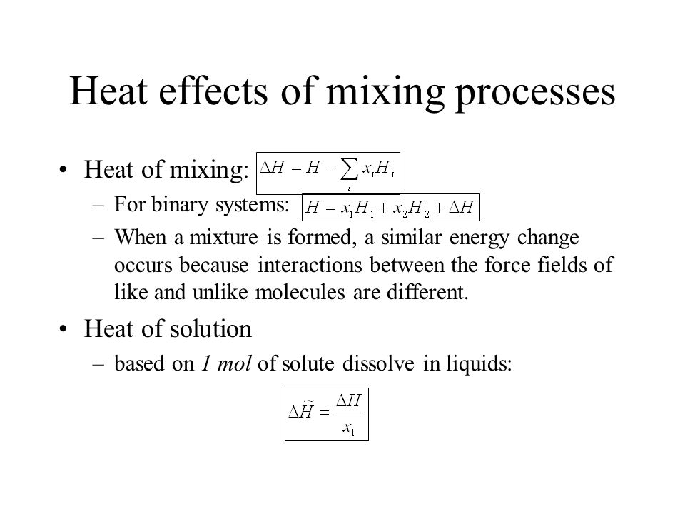 Heat effects of mixing processes