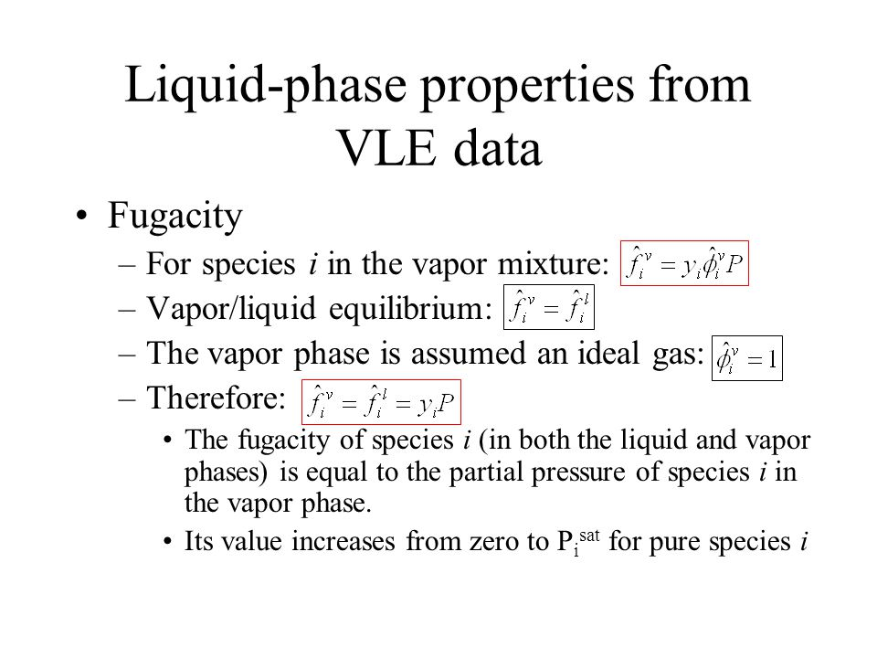Liquid-phase properties from VLE data
