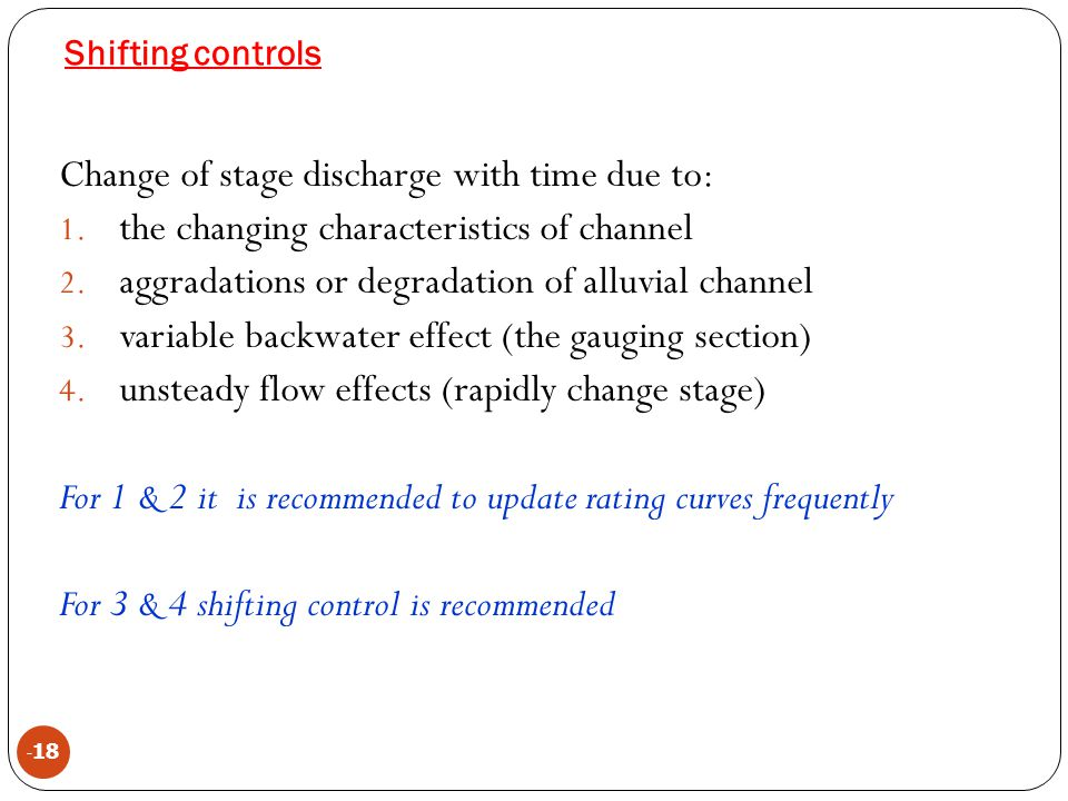 Change of stage discharge with time due to: