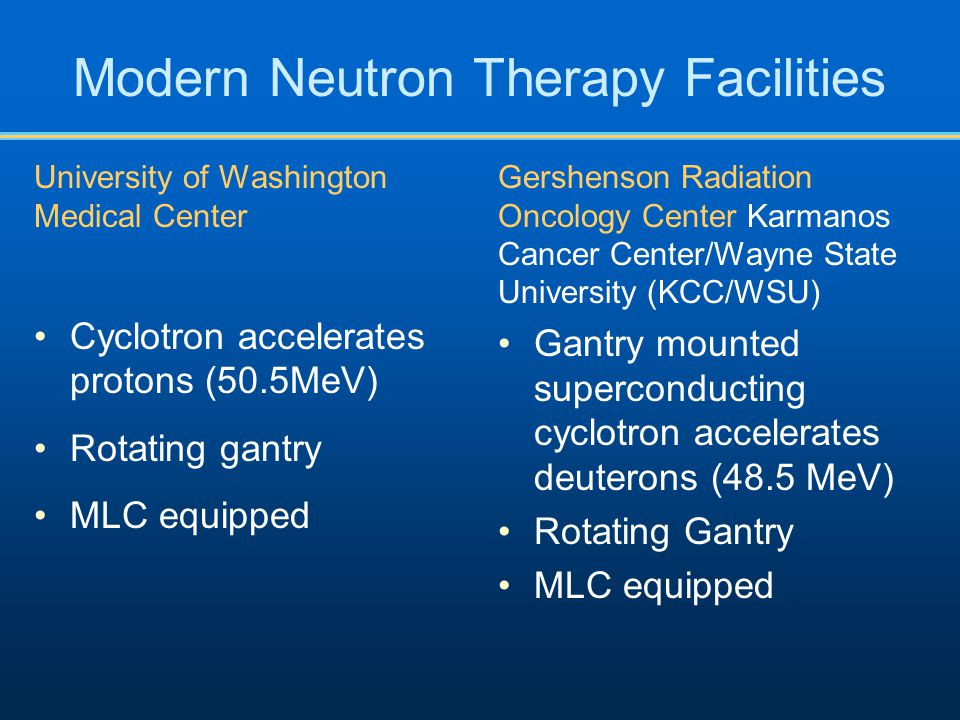 Modern Neutron Therapy Facilities