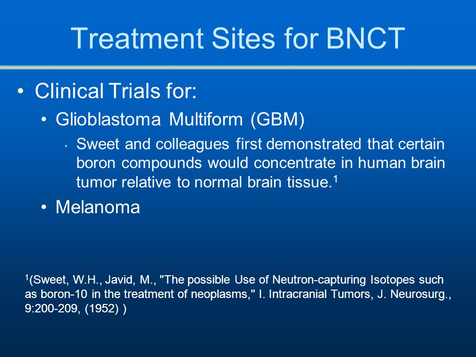 Treatment Sites for BNCT