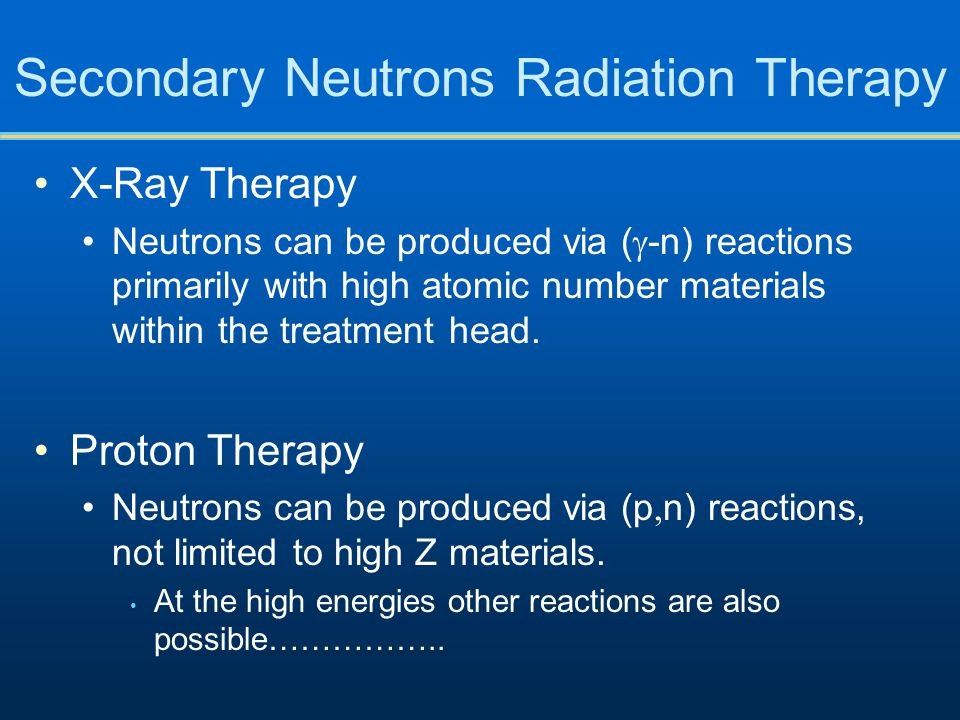 Secondary Neutrons Radiation Therapy