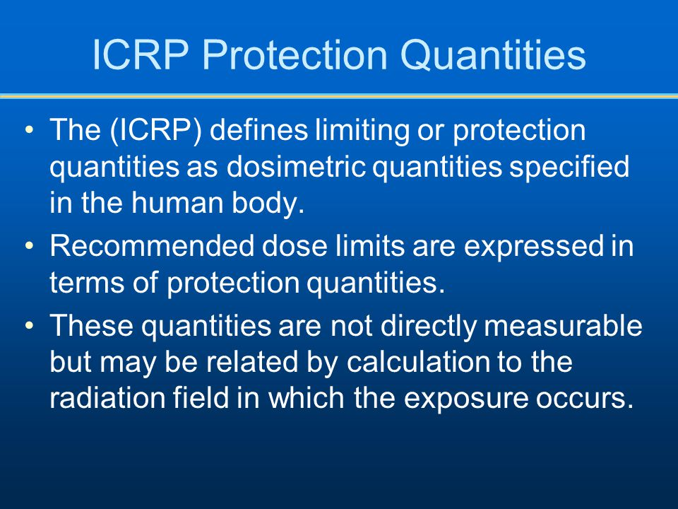 ICRP Protection Quantities