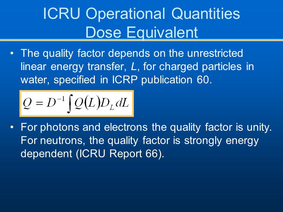 ICRU Operational Quantities Dose Equivalent