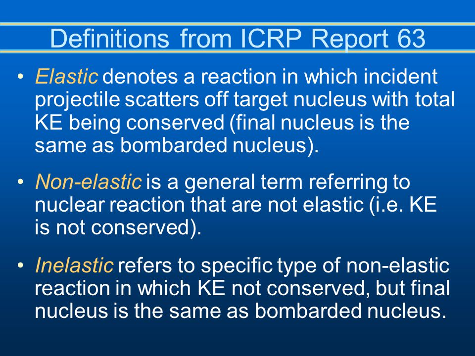 Definitions from ICRP Report 63