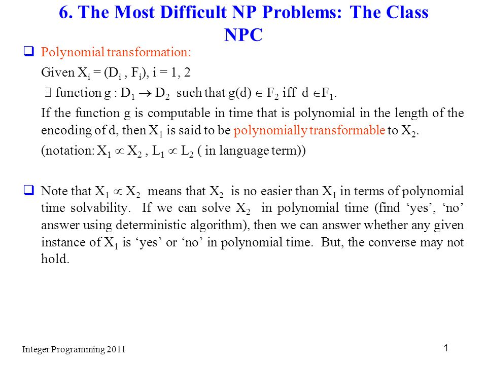 6. The Most Difficult NP Problems: The Class NPC