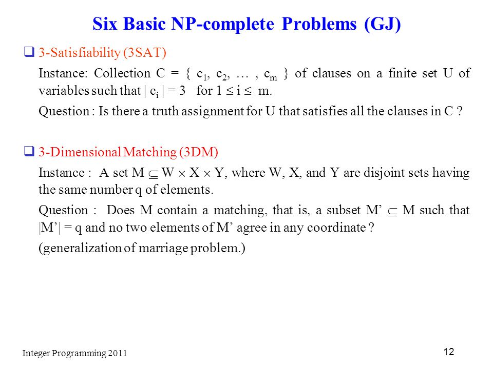 Six Basic NP-complete Problems (GJ)