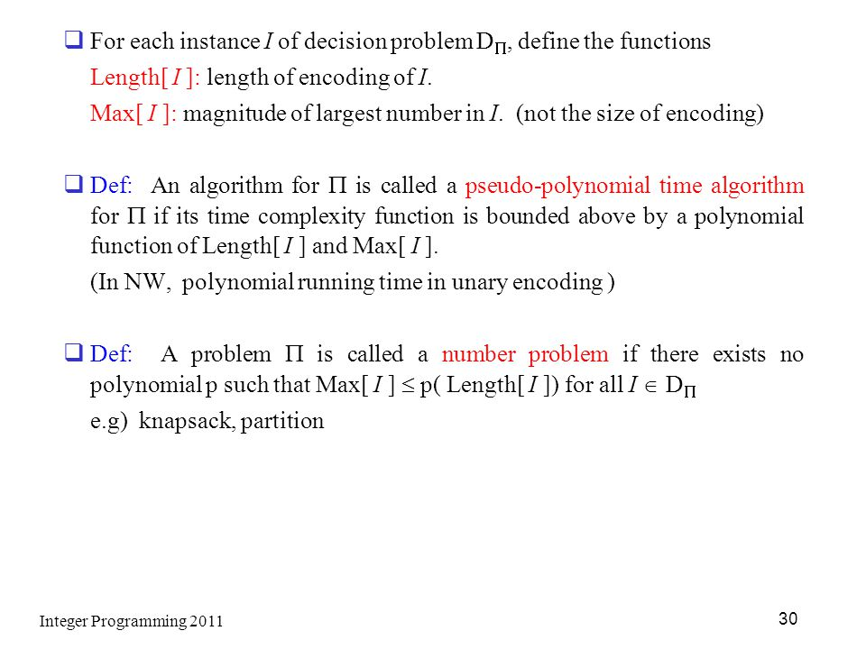 For each instance I of decision problem D, define the functions
