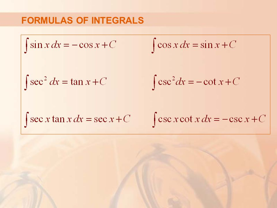 FORMULAS OF INTEGRALS