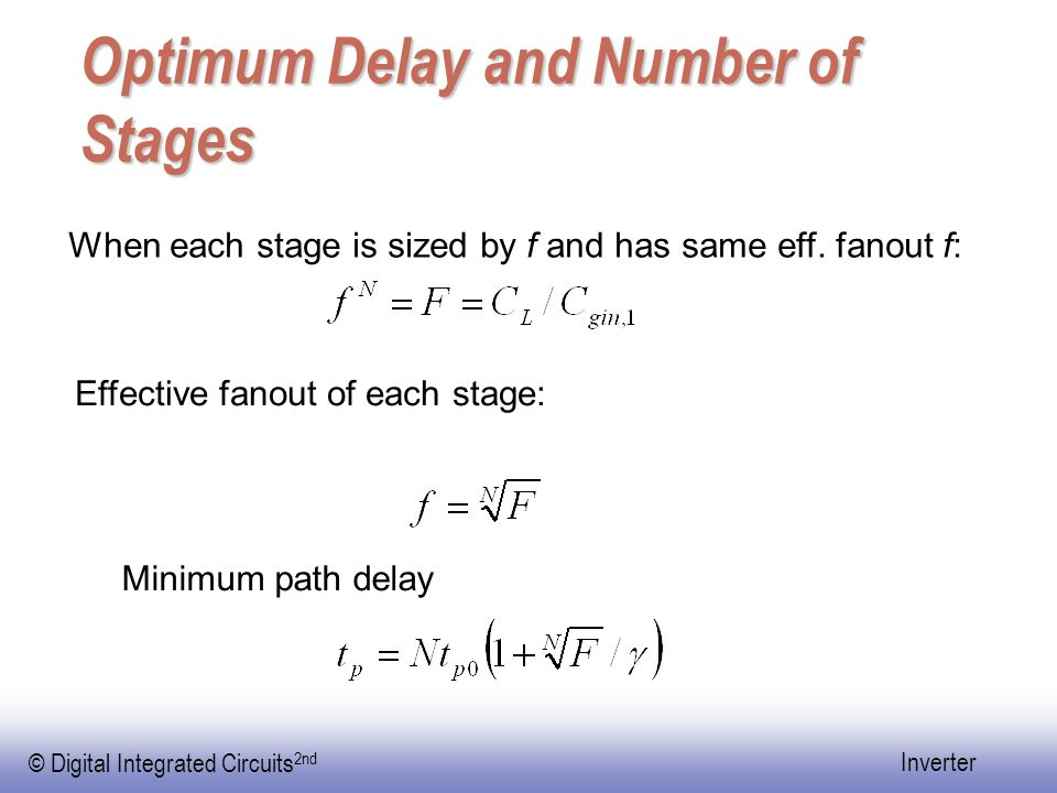 Optimum Delay and Number of Stages