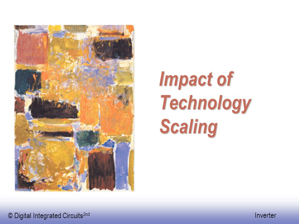 Impact of Technology Scaling