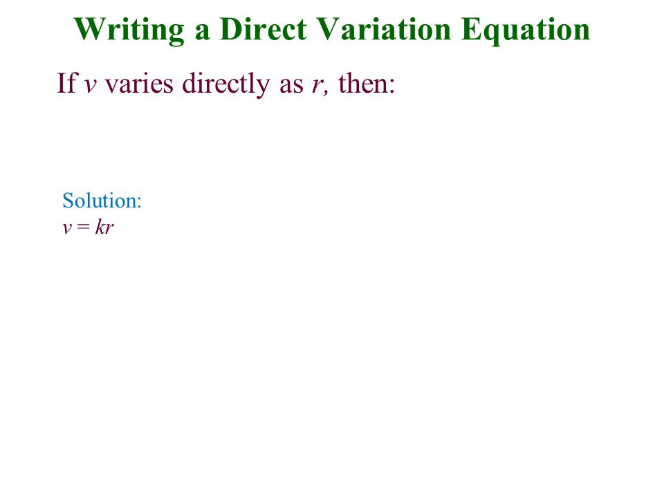 Writing a Direct Variation Equation