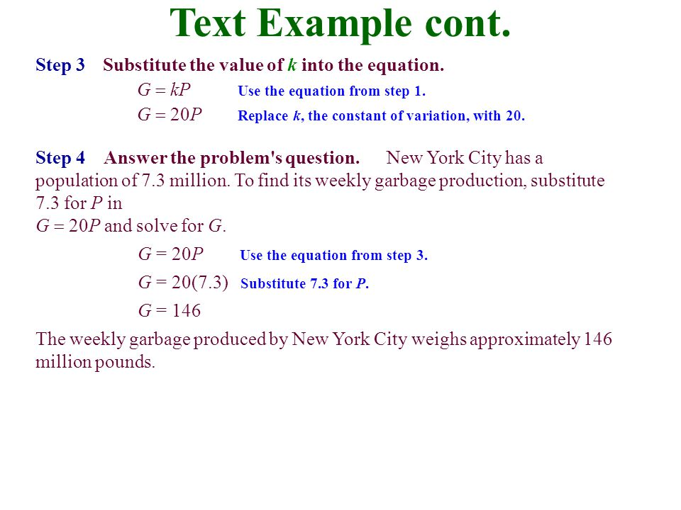 Text Example cont. Step 3 Substitute the value of k into the equation.