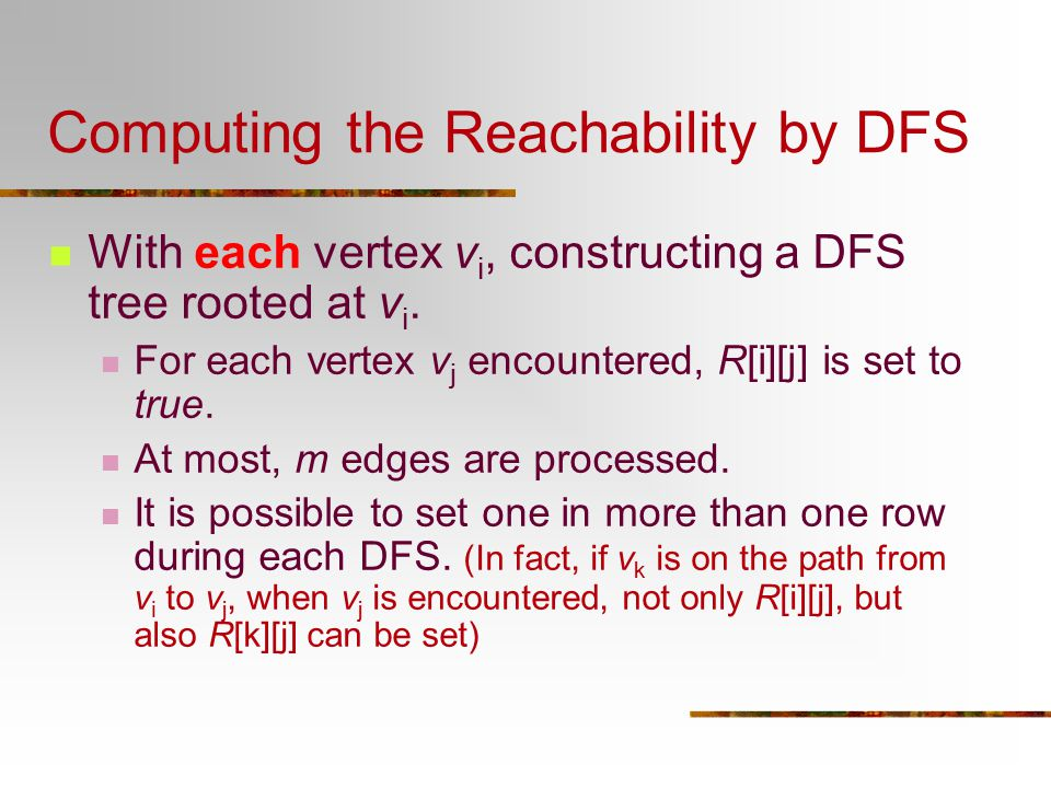 Computing the Reachability by DFS