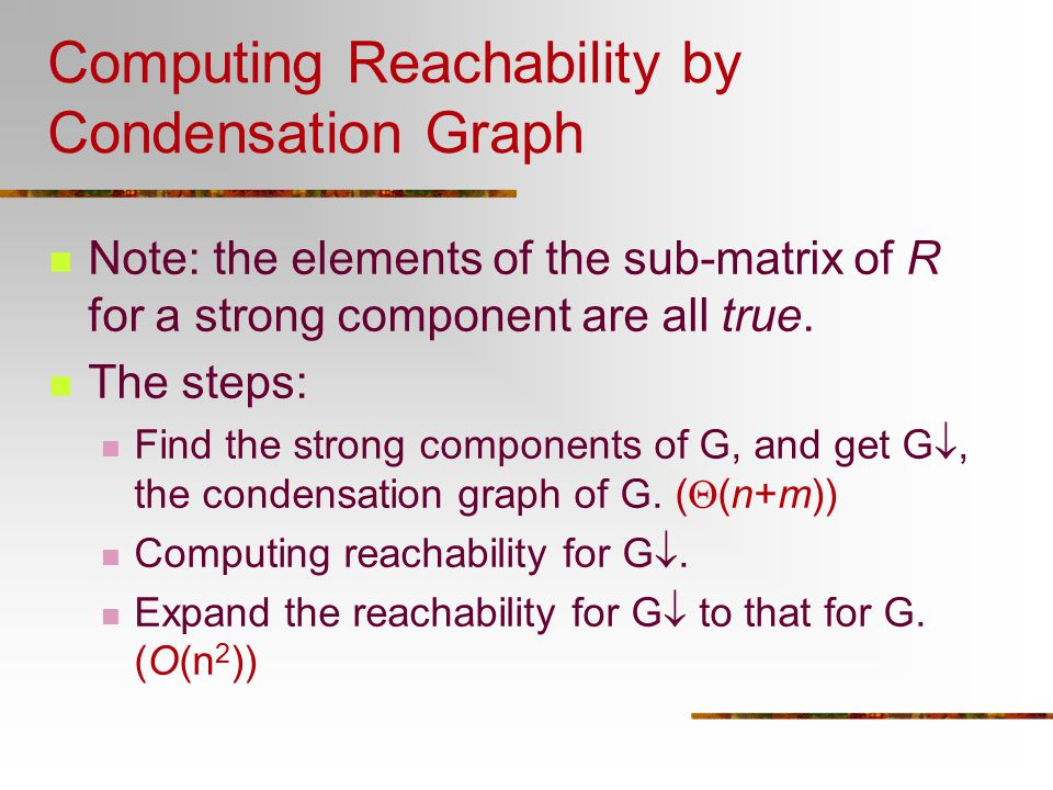 Computing Reachability by Condensation Graph