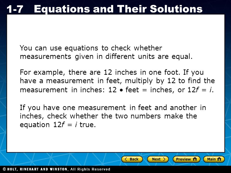 You can use equations to check whether measurements given in different units are equal.
