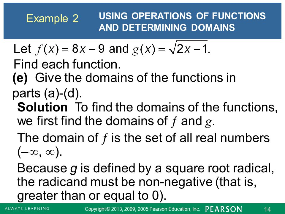 (e) Give the domains of the functions in parts (a)-(d).