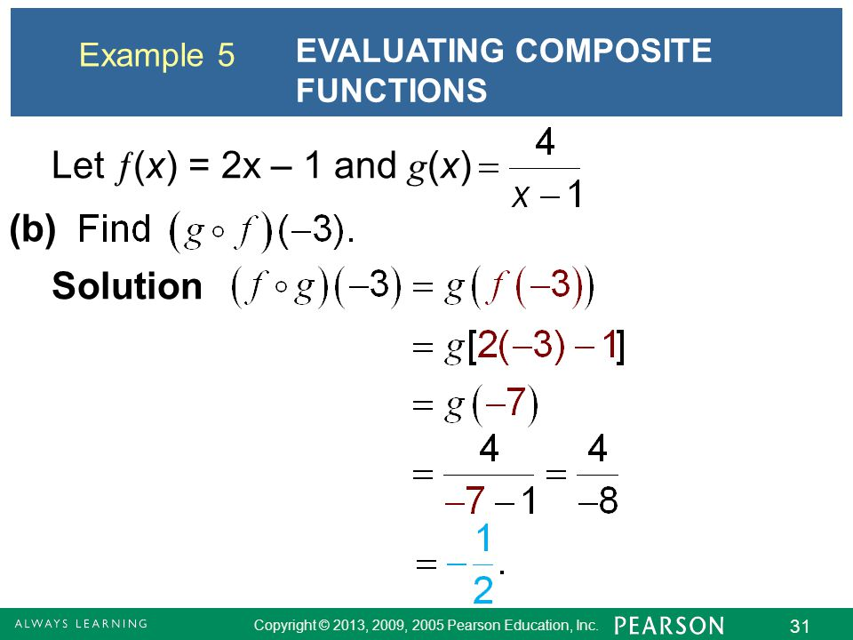 Let (x) = 2x – 1 and g(x) (b) Solution EVALUATING COMPOSITE FUNCTIONS