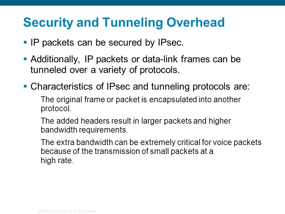 Security and Tunneling Overhead