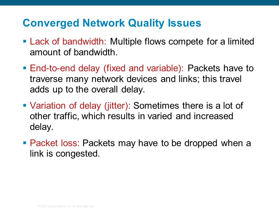 Converged Network Quality Issues