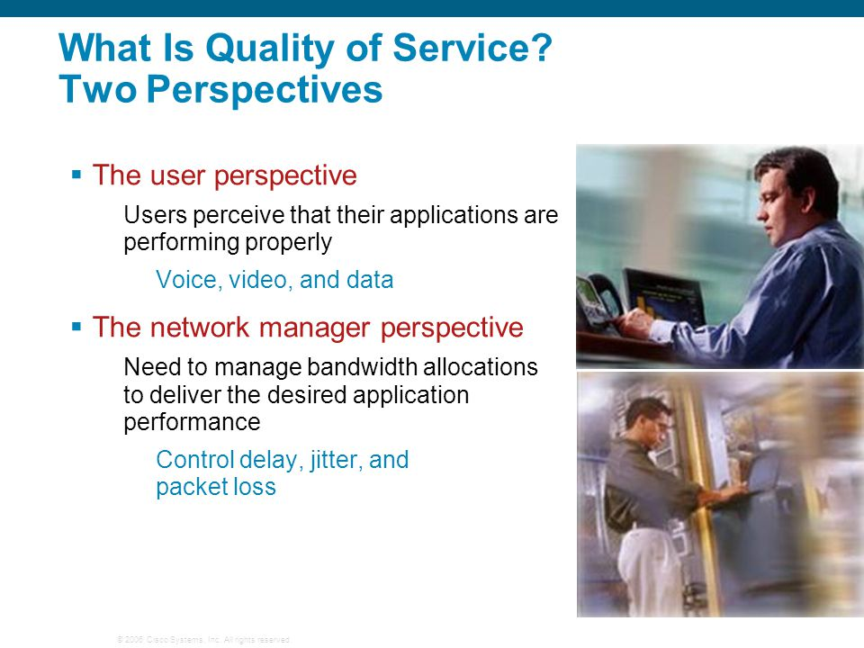 What Is Quality of Service Two Perspectives