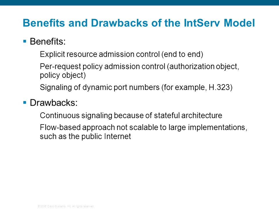 Benefits and Drawbacks of the IntServ Model