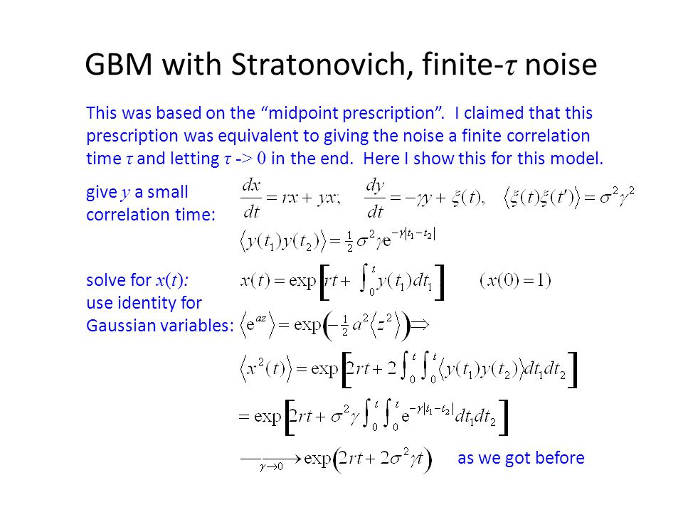 GBM with Stratonovich, finite-τ noise