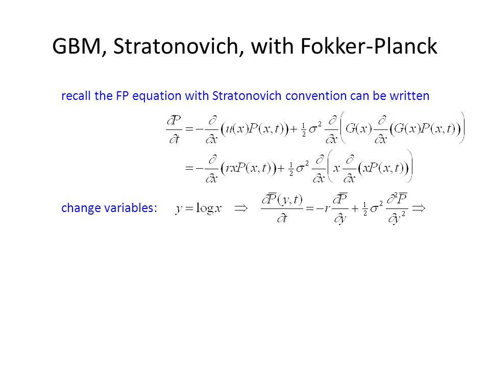 GBM, Stratonovich, with Fokker-Planck