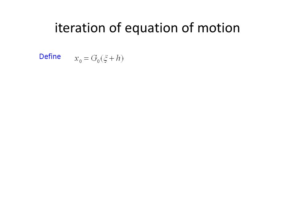 iteration of equation of motion
