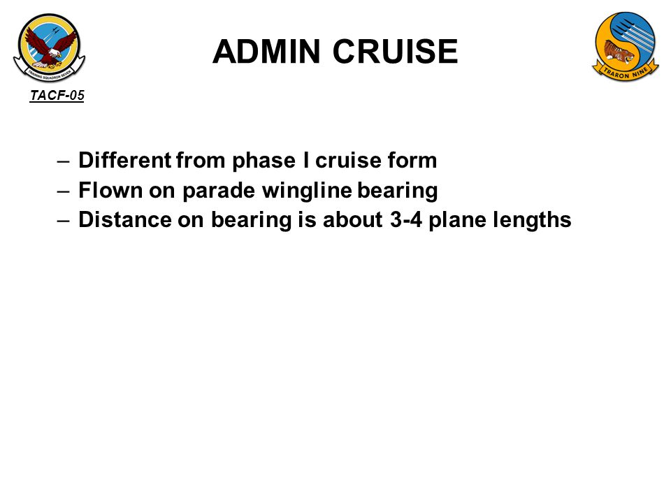 ADMIN CRUISE Different from phase I cruise form