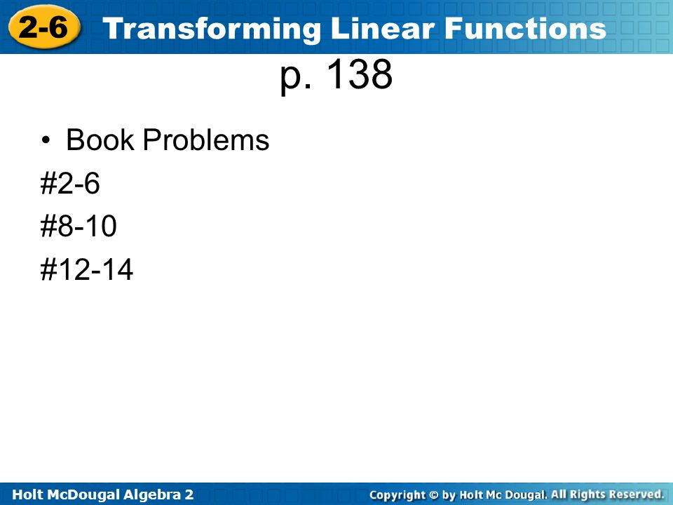 p. 138 Book Problems #2-6 #8-10 #12-14