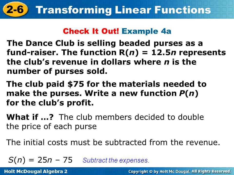 What if … The club members decided to double the price of each purse