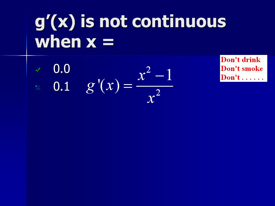 g'(x) is not continuous when x =