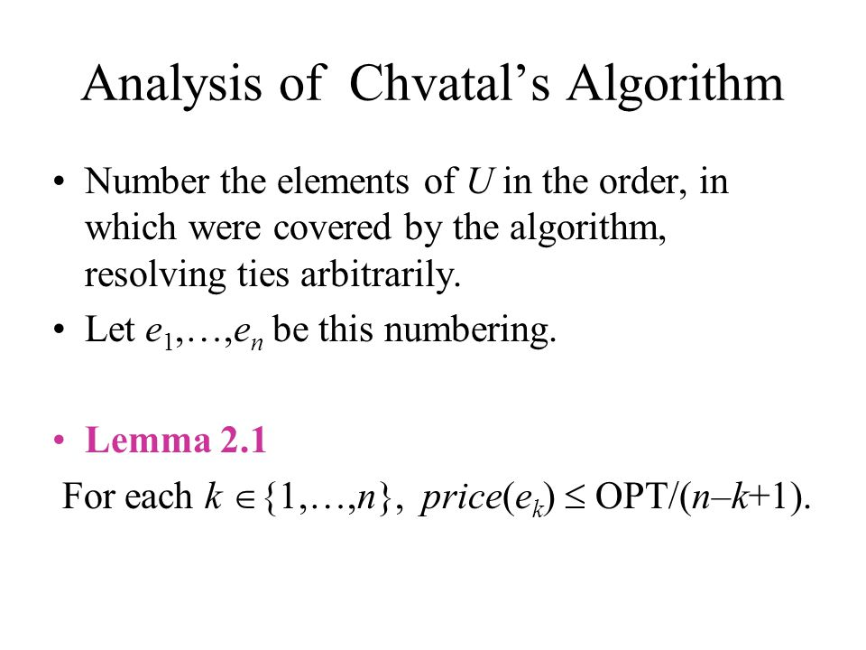 Analysis of Chvatal's Algorithm