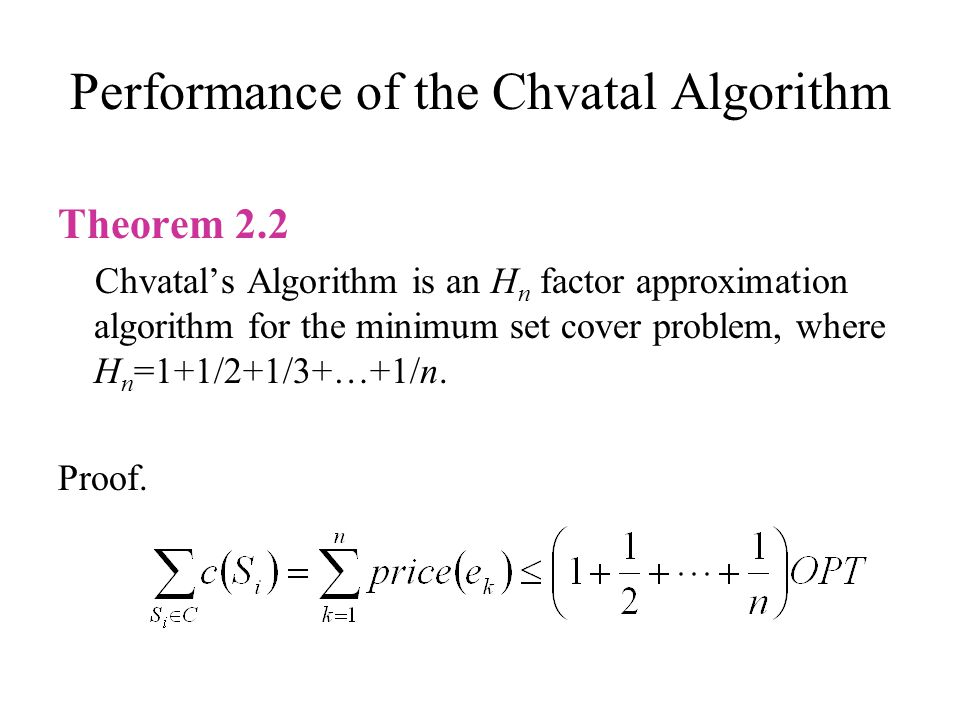 Performance of the Chvatal Algorithm