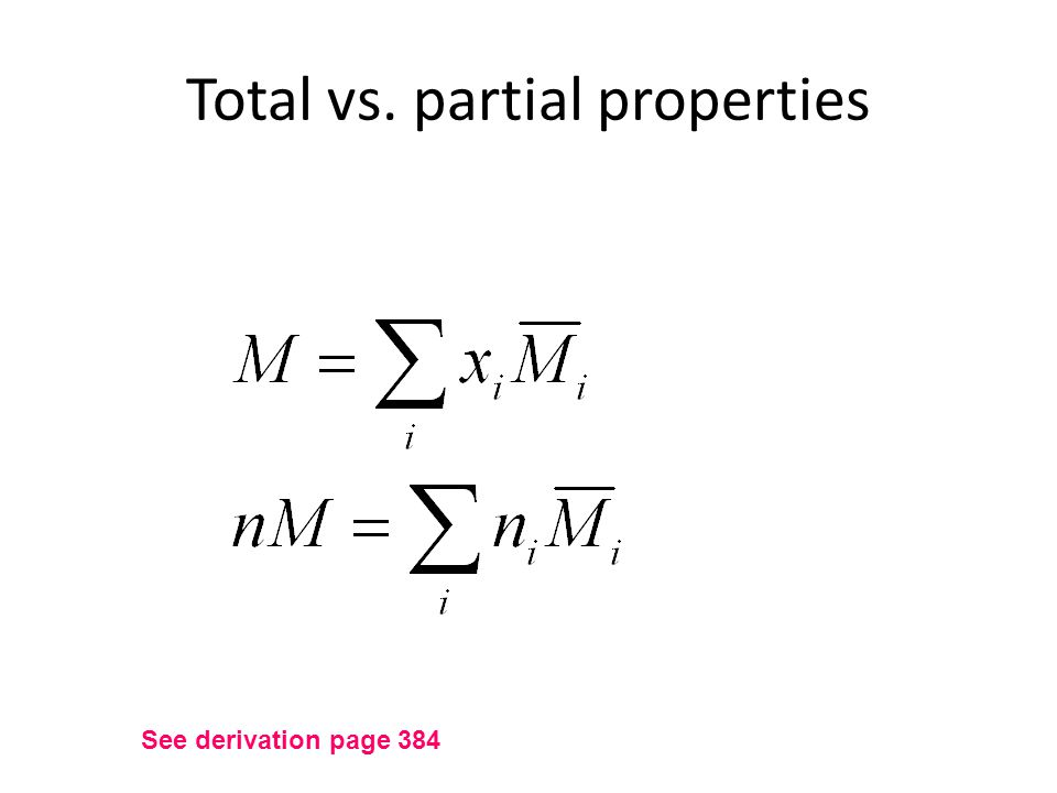 Total vs. partial properties