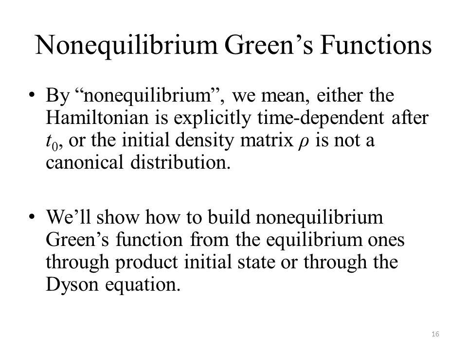 Nonequilibrium Green's Functions