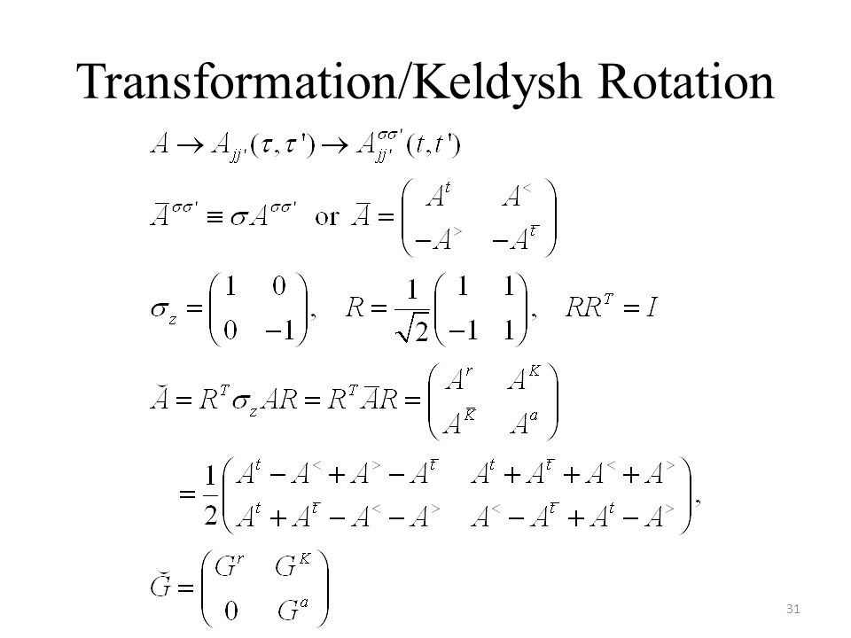 Transformation/Keldysh Rotation