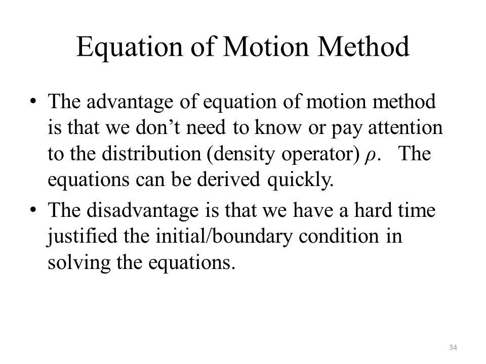 Equation of Motion Method