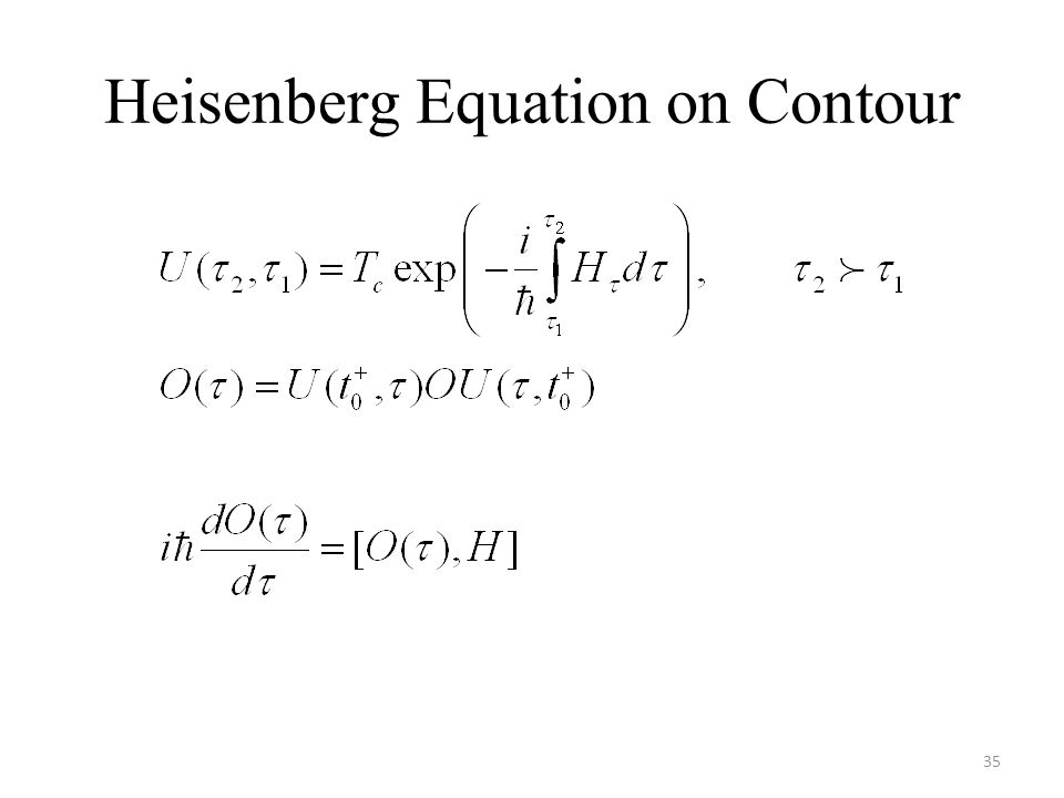 Heisenberg Equation on Contour
