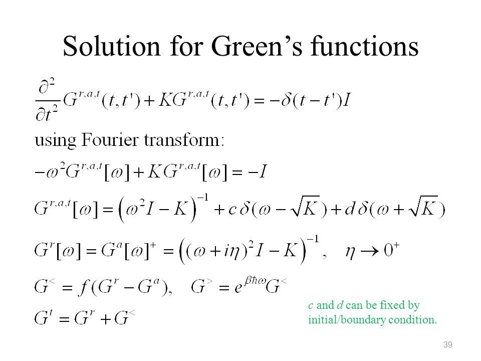 Solution for Green's functions