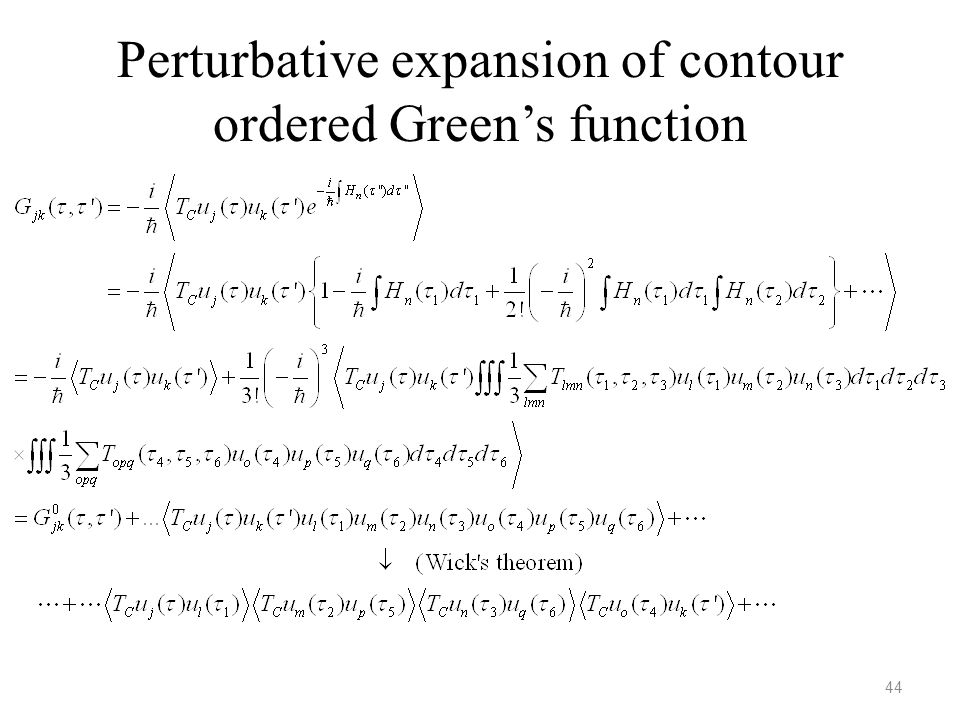 Perturbative expansion of contour ordered Green's function