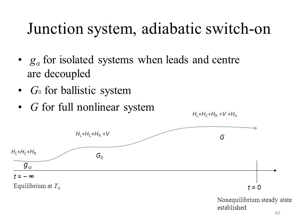 Junction system, adiabatic switch-on