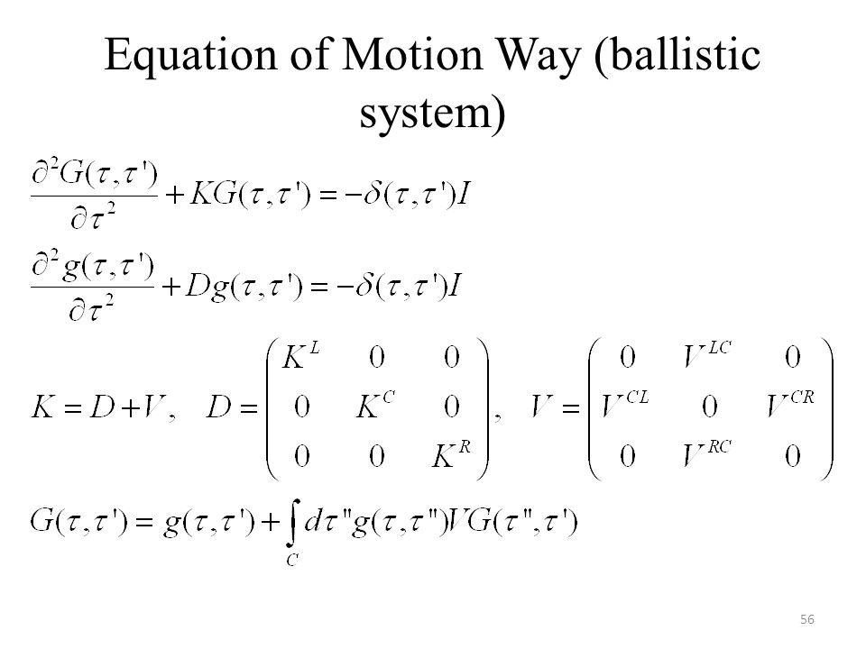 Equation of Motion Way (ballistic system)