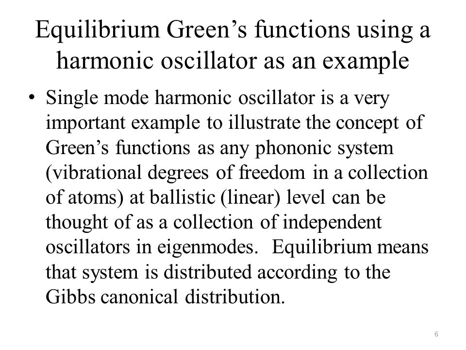 Equilibrium Green's functions using a harmonic oscillator as an example