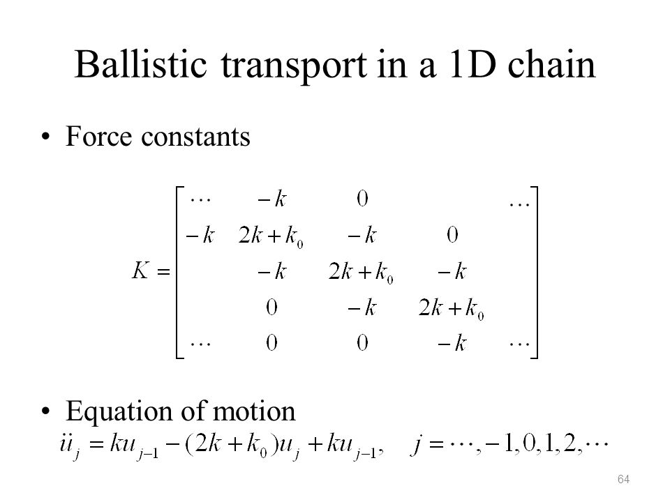 Ballistic transport in a 1D chain