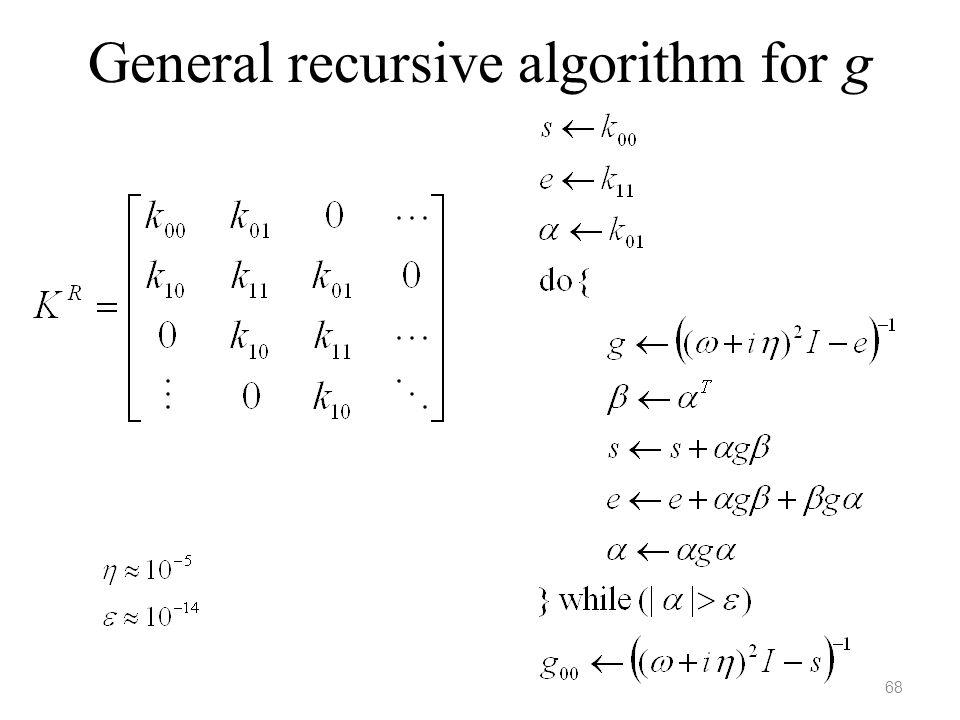 General recursive algorithm for g