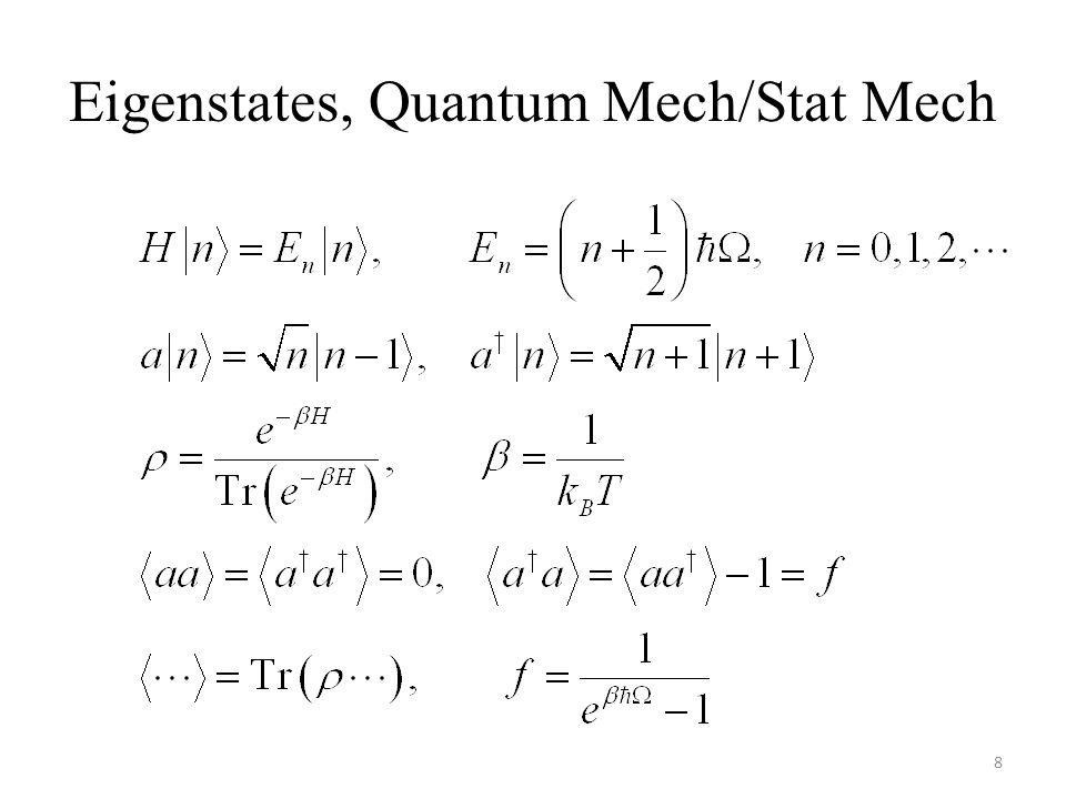 Eigenstates, Quantum Mech/Stat Mech